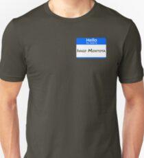 Hello, My Name Is Inigo Montoya - Blue Unisex T-Shirt