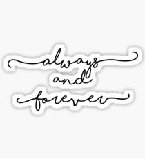 Always and Forever - The Originals / The Vampire Diaries Sticker