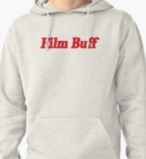 Film Buff Wording  Pullover Hoodie