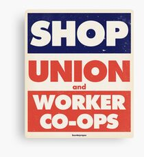 Shop Union and Worker Co-ops Canvas Print