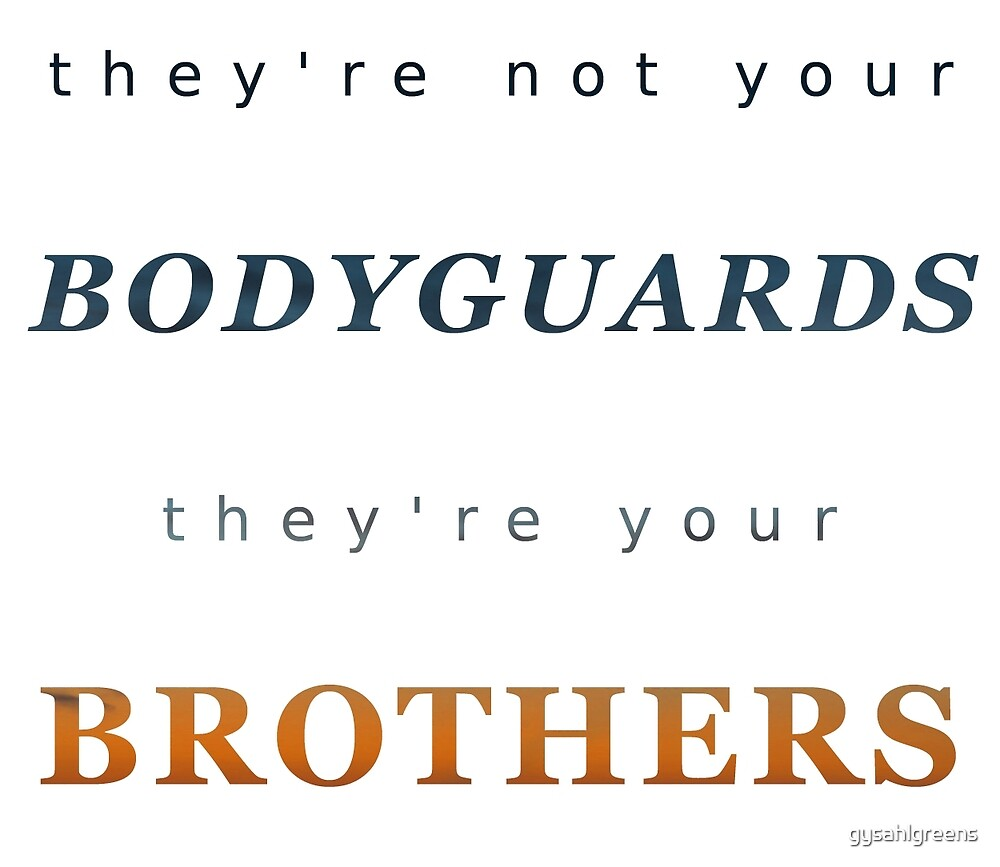 They're your Brothers by gysahlgreens