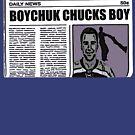 Puck Dynasty - Boychuk Chucks Boy by falsefinish66