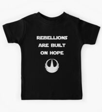 Star Wars Rogue One - Rebellions are built on hope Kids Clothes