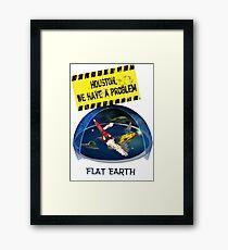 HOUSTON FLAT EARTH Framed Print