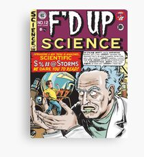 F'D Up Science Canvas Print