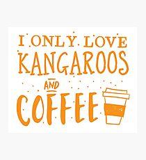 I only like kangaroos and coffee Photographic Print