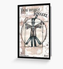 The Vitruvian mad hatter (collaboration with Blake) Greeting Card