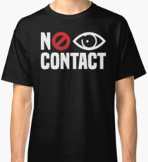 No Eye Contact - Cancel Sign Anti-Social Person Classic T-Shirt