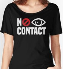 No Eye Contact - Cancel Sign Anti-Social Person Women's Relaxed Fit T-Shirt