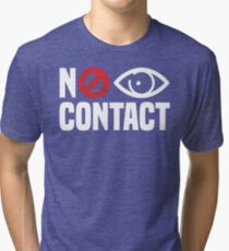 No Eye Contact - Cancel Sign Anti-Social Person Tri-blend T-Shirt