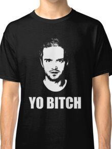 Jesse Pinkman - YO BITCH Classic T-Shirt