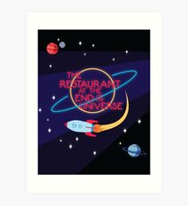 The Restaurant at the End of the Universe Art Print