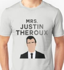 MRS. JUSTIN THEROUX Unisex T-Shirt