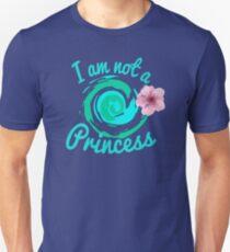not a princess Unisex T-Shirt