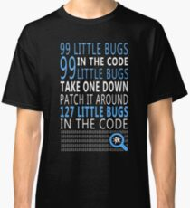 99 little Bugs in the Code Classic T-Shirt
