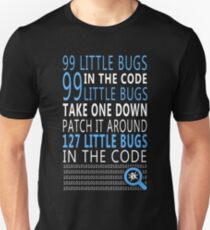 99 little Bugs in the Code T-Shirt