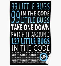 99 little Bugs in the Code Poster