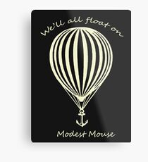 Modest Mouse Float on With Balloon Metal Print
