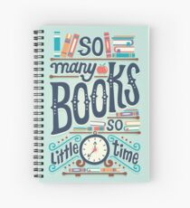 So many books so little time Spiral Notebook