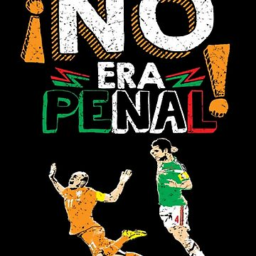 No Era Penal (It wasn't a penalty) by jeffygar97