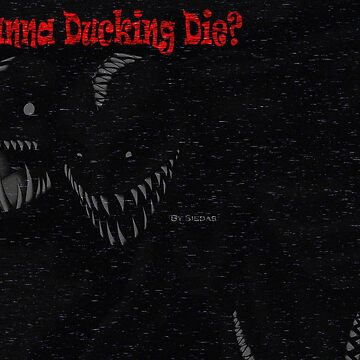 Wannna ducking die - Kayotic by TageaRealm
