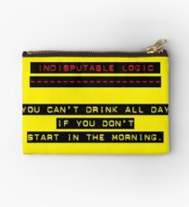 Indisputable Logic - Can't Drink All Day Studio Pouch