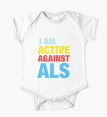 I Am Active Against ALS One Piece - Short Sleeve