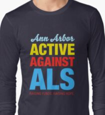 Ann Arbor Active Against ALS Long Sleeve T-Shirt