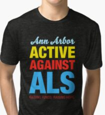 Ann Arbor Active Against ALS Tri-blend T-Shirt