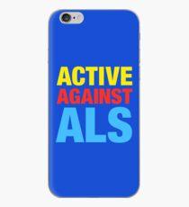 Active Against ALS iPhone Case