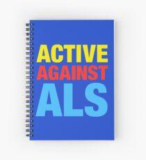 Active Against ALS Spiral Notebook
