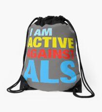I Am Active Against ALS Drawstring Bag