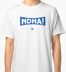 MDMA ! Classic T-Shirt