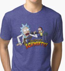 Rick & Morty - You Gotta Get Schwifty!  Tri-blend T-Shirt