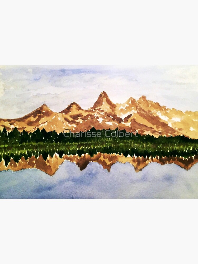 Grand Tetons Reflection  by charissecolbert