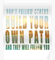 Build Your Own Path slogan Poster