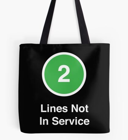 Lines Not In Service Tote Bag