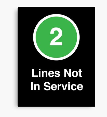 Lines Not In Service Canvas Print