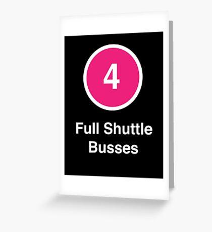 Full Shuttle Busses Greeting Card