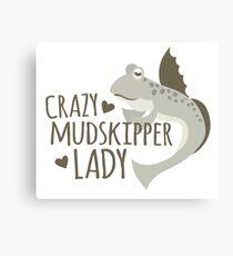 Crazy mudskipper lady Canvas Print
