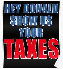 Show Us Your Taxes, Donald Trump Poster