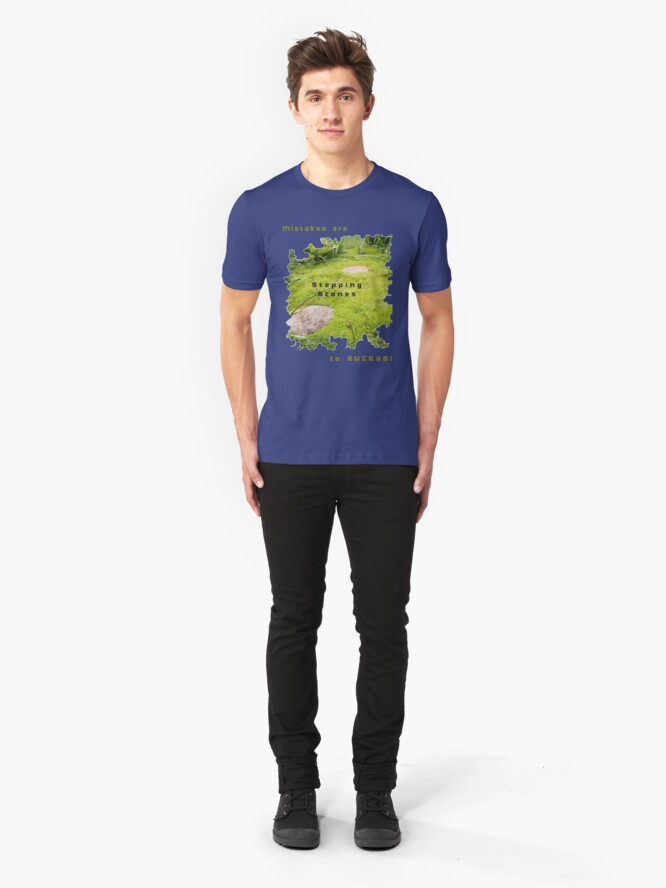 Alternate view of INSPIRATIONAL STEPPING STONE PATH TO SUCCESS Slim Fit T-Shirt