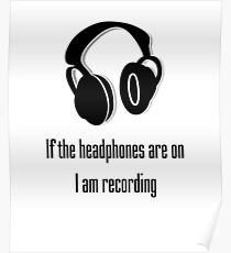 Headphones and Recording  Poster
