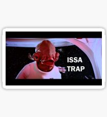 ISSA TRAP Sticker