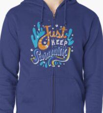 Just Keep Swimming Zipped Hoodie