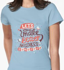 Better Mistakes Women's Fitted T-Shirt