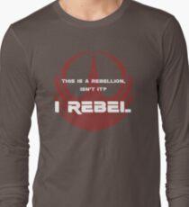 I Rebel Long Sleeve T-Shirt