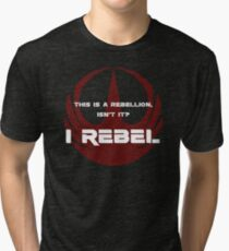 I Rebel Tri-blend T-Shirt