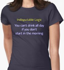 You can't drink all day... (option 2) Women's Fitted T-Shirt