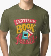 Certified Book Addict Tri-blend T-Shirt